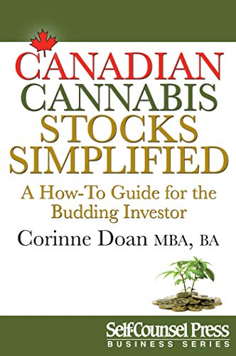 Canadian Cannabis Stocks Simplified: A 'How-To' Guide for the Budding Investor (Business Series)