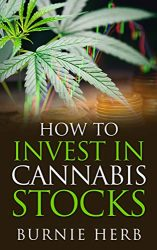 How To Invest In Cannabis Stocks