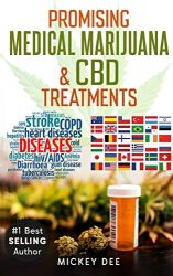 Promising Marijuana & CBD Medical Treatments