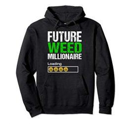 Marijuana Stocks Shirt Funny Weed Cannabis Investor Gift Pullover Hoodie