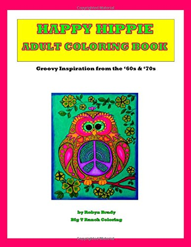 Happy Hippie Adult Coloring Book: Spiral Bound Single Sided Cardstock