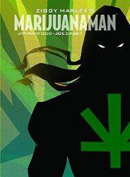 Ziggy Marley's Marijuanaman
