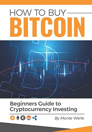 How To Buy Bitcoin: A Beginners Guide To Cryptocurrency Investing