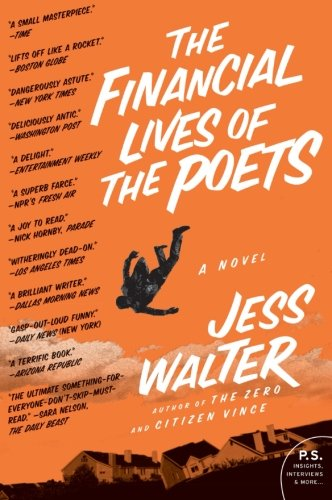 The Financial Lives of the Poets: A Novel (P.S.)