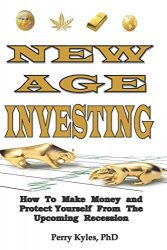 New Age Investing: How To Make Money and Protect Yourself From The Upcoming Recession (Side Hustle Series)