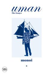 Monoi: Paradise Imagined. Uman The Essays 8