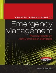 The Chapter Leader's Guide to Emergency Management: Practical Insight on Joint Commission Standards