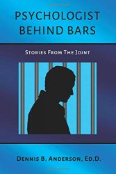 Psychologist Behind Bars: Stories from the Joint
