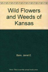 Wildflowers and Weeds of Kansas